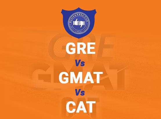 GRE vs GMAT vs CAT