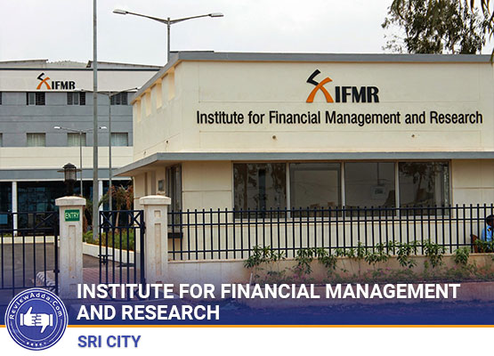 Institute for Financial Management and Research Sri City