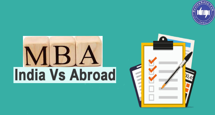 MBA in India vs MBA Abroad