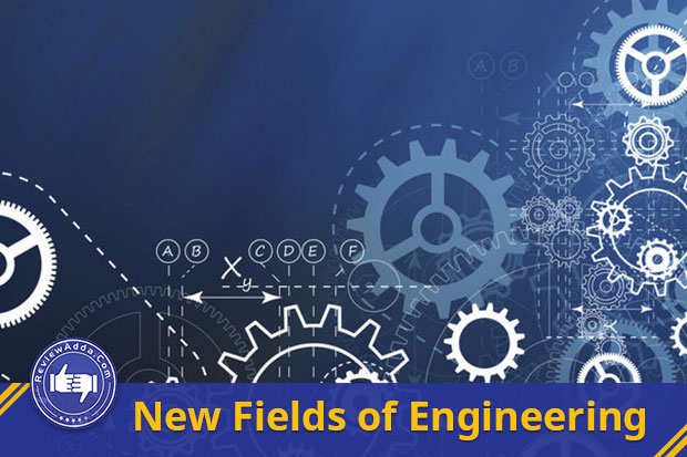 New fields of engineering
