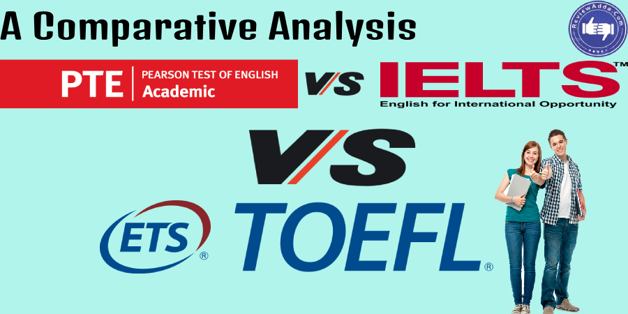 PTE vs TOEFL vs IELTS