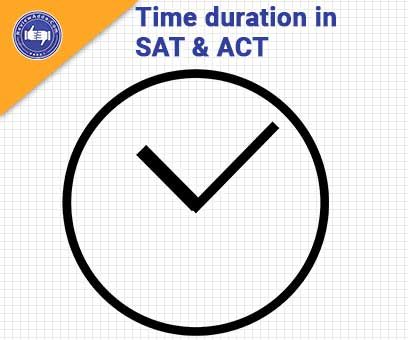 Time duration in SAT and ACT