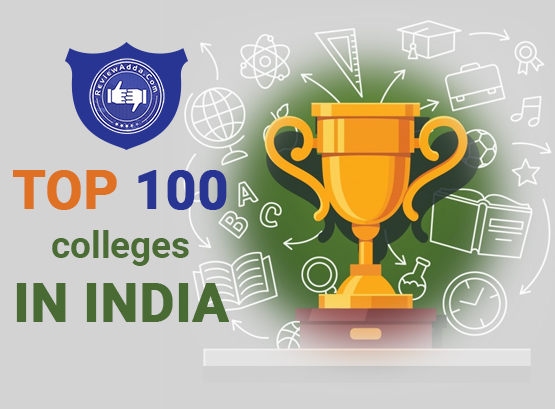 Top 100 colleges in India