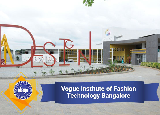 Vogue Institute of Fashion Technology Bangalore
